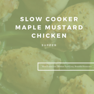 Slow Cooker Maple Mustard Chicken by Marie Tower at MarieTower.com