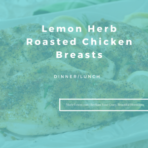 Lemon Herb Roasted Chicken Breasts by Marie Tower at MarieTower.com