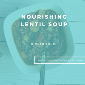 Nourishing Lentil Soup by Marie Tower at MarieTower.com